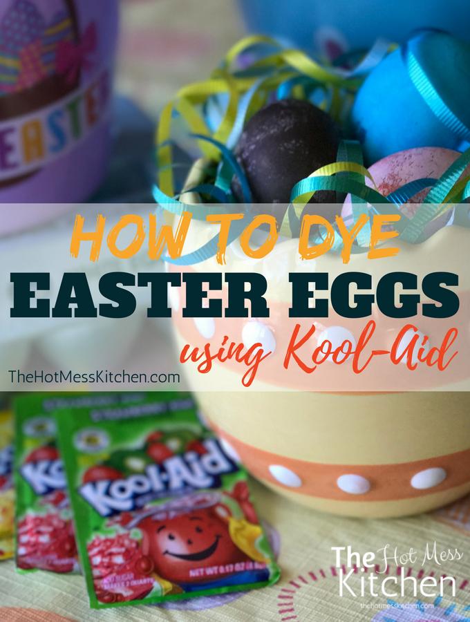 How To Dye Easter Eggs Using Kool-Aid